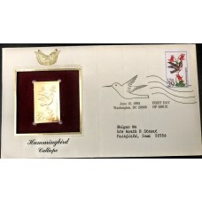 1992 Calliope Hummingbird 22 kt Gold Stamp replica First Day of Issue